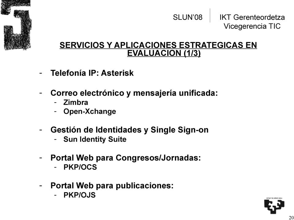 Open-Xchange - Gestión de Identidades y Single Sign-on - Sun Identity Suite