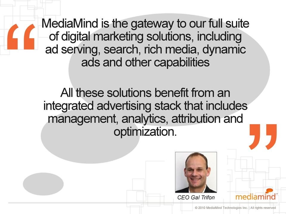 capabilities All these solutions benefit from an integrated advertising