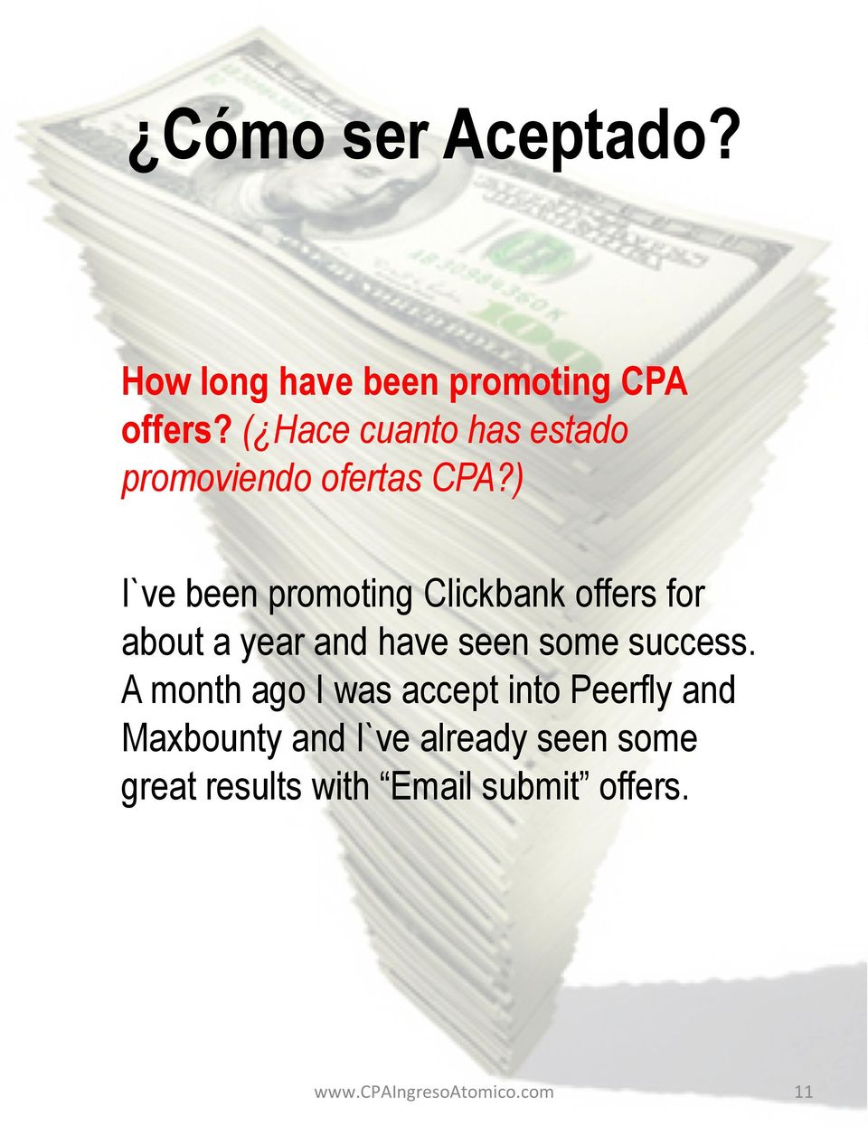 ) I`ve been promoting Clickbank offers for about a year and have seen