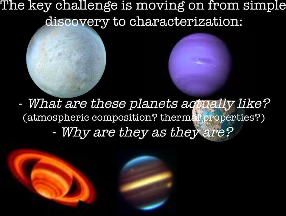 these planets actually like?