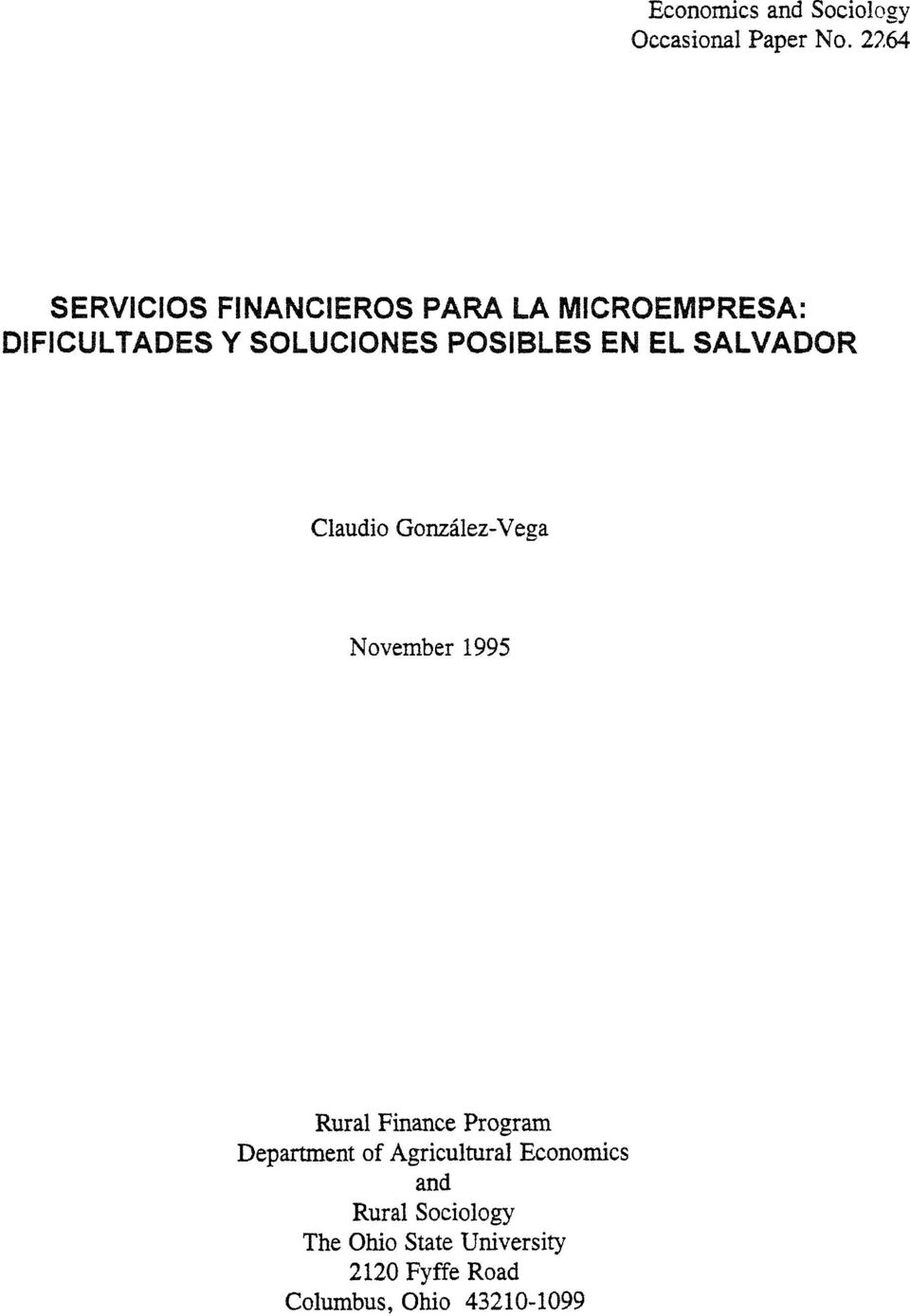 POSIBLES EN EL SALVADOR Claudio Gonzalez-Vega November 1995 Rural Finance Program
