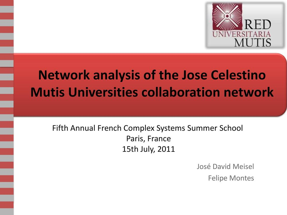 French Complex Systems Summer School Paris,