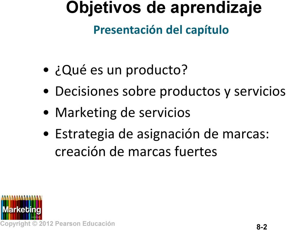 Decisiones sobre productos y servicios Marketing