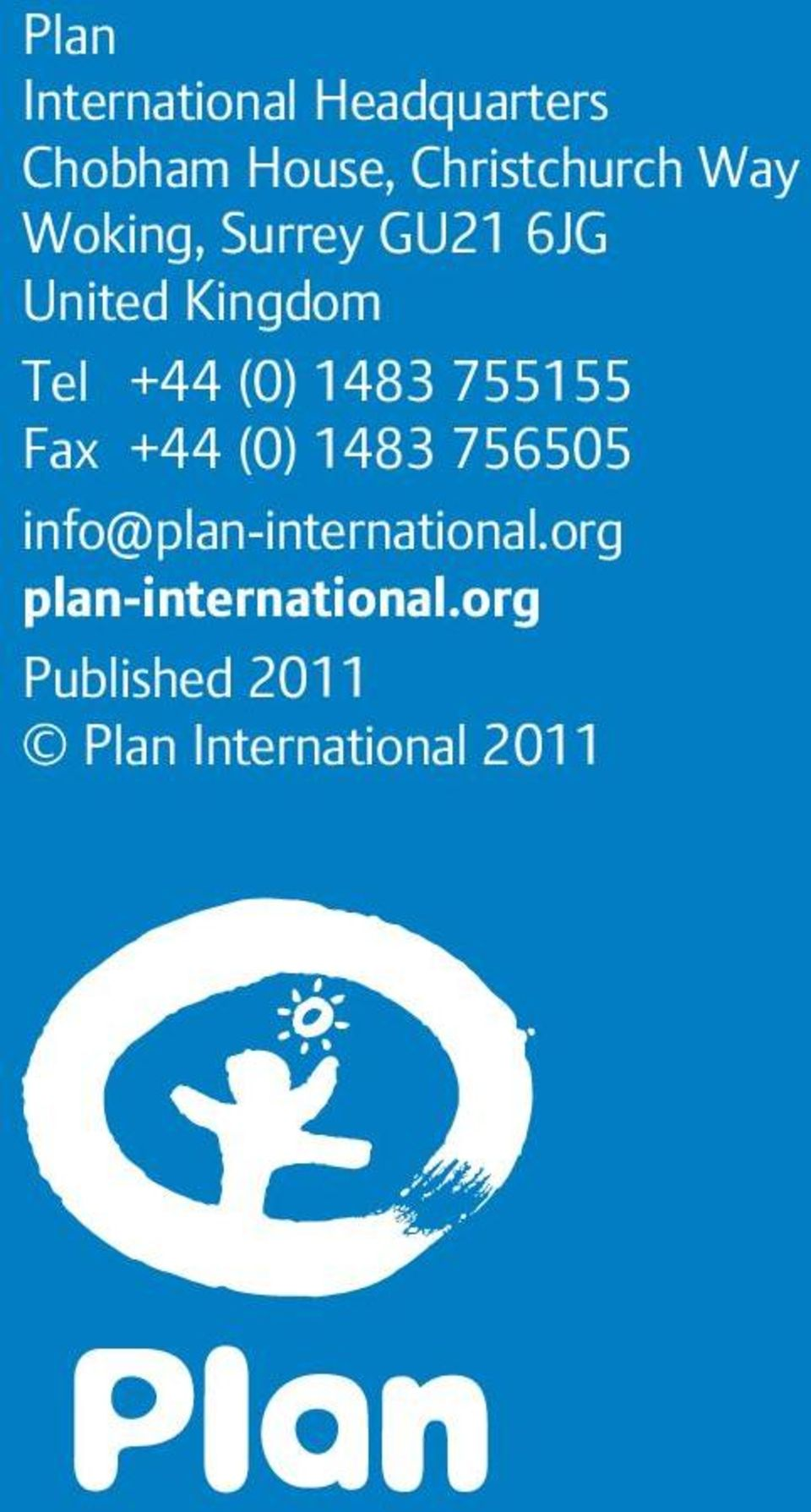 755155 Fax +44 (0) 1483 756505 info@plan-international.