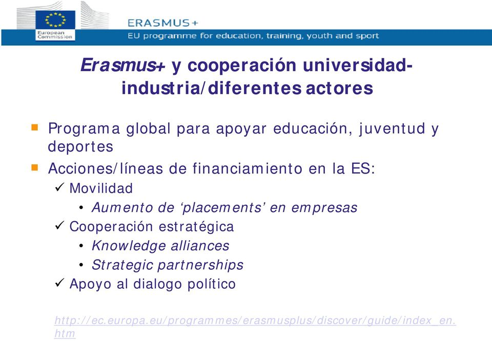 de placements en empresas Cooperación estratégica Knowledge alliances Strategic partnerships