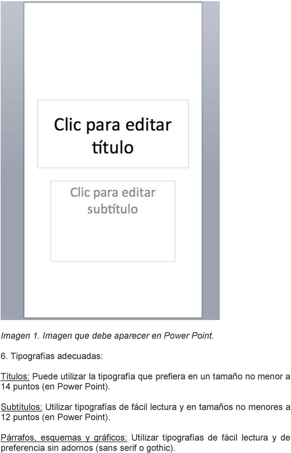 puntos (en Power Point).
