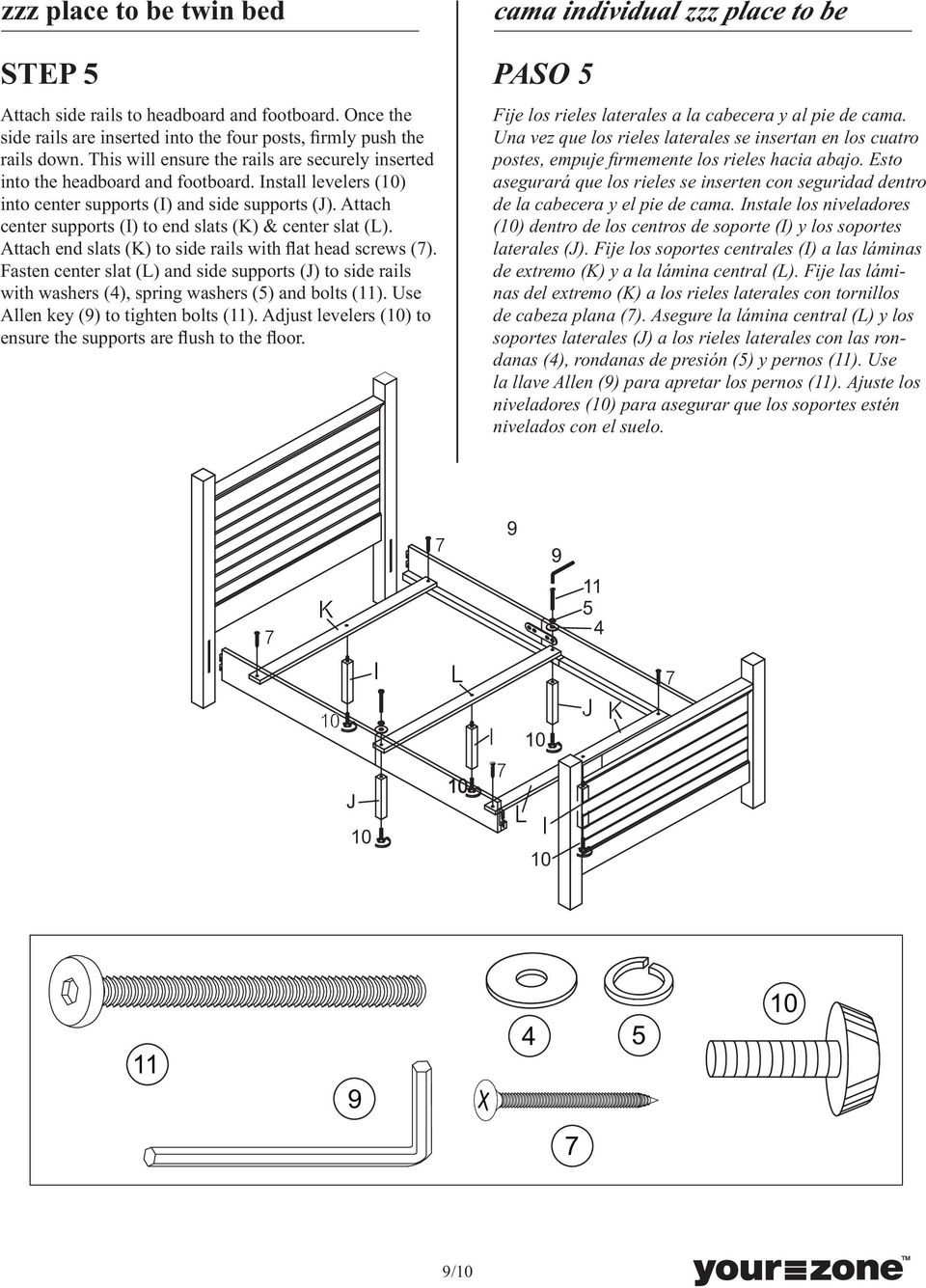 Attach center supports (I) to end slats (K) & center slat (L). Attach end slats (K) to side rails with flat head screws (7).