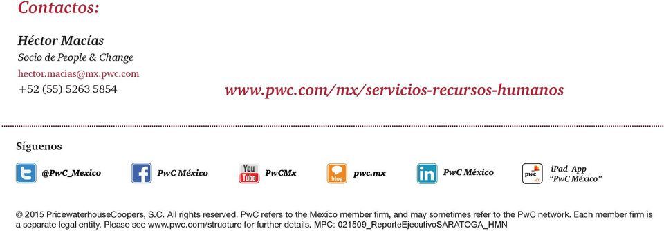 C. All rights reserved. PwC refers to the Mexico member firm, and may sometimes refer to the PwC network.