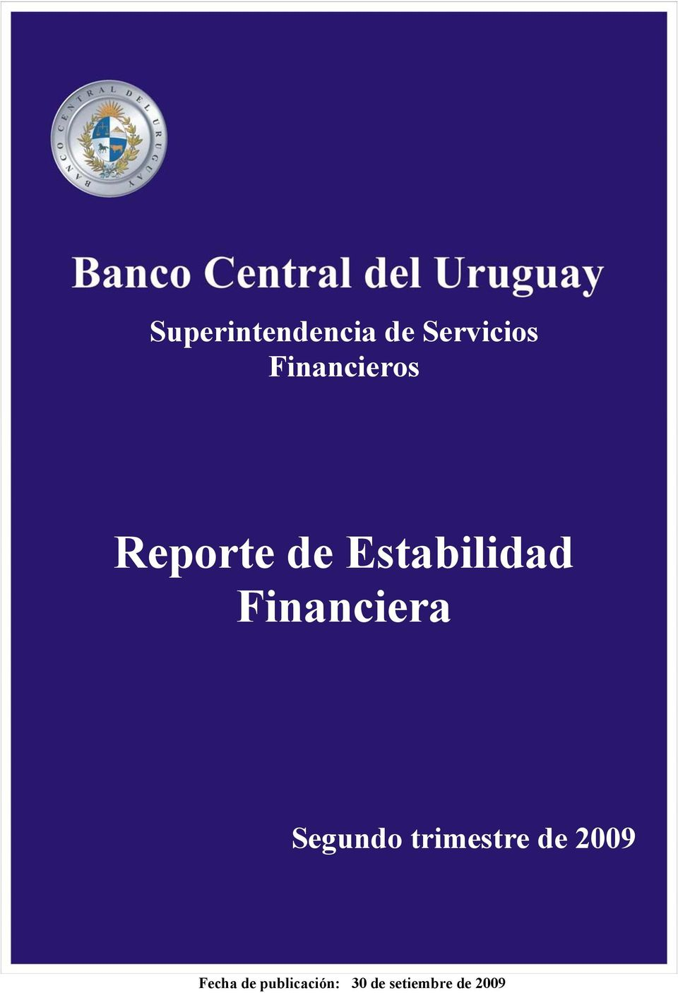 Financiera Segundo trimestre de 2009