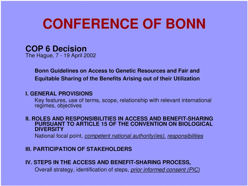ROLES AND RESPONSIBILITIES IN ACCESS AND BENEFIT-SHARING PURSUANT TO ARTICLE 15 OF THE CONVENTION ON BIOLOGICAL DIVERSITY National focal point, competent national