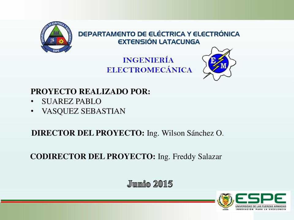 PROYECTO: Ing. Wilson Sánchez O.