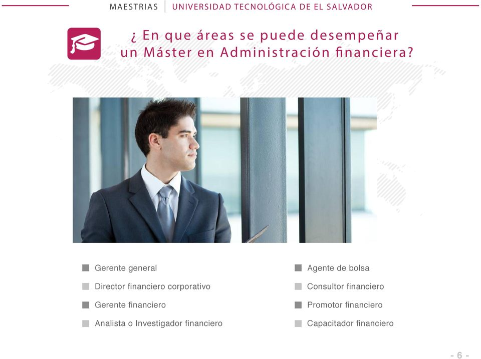 Gerente general Director financiero corporativo Gerente