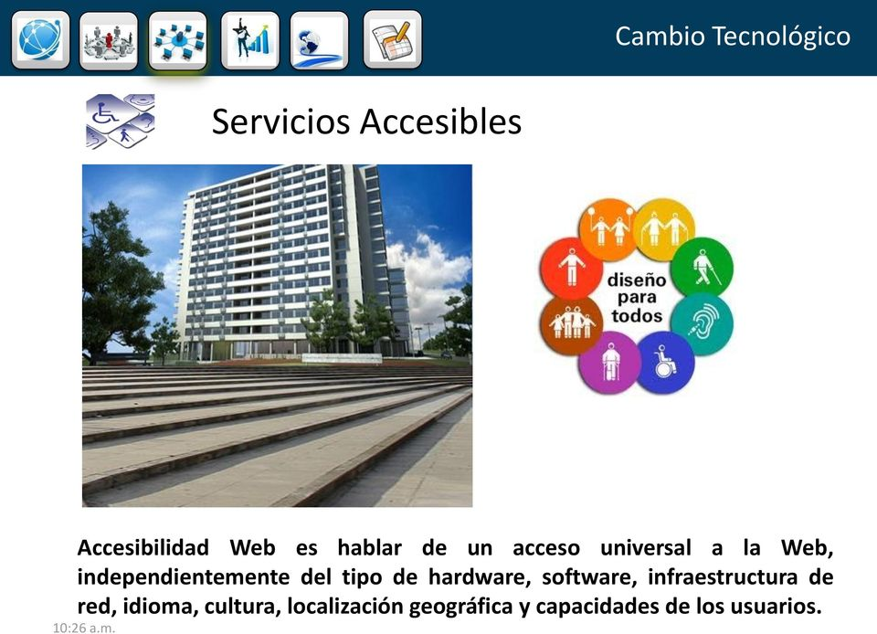 tipo de hardware, software, infraestructura de red, idioma,