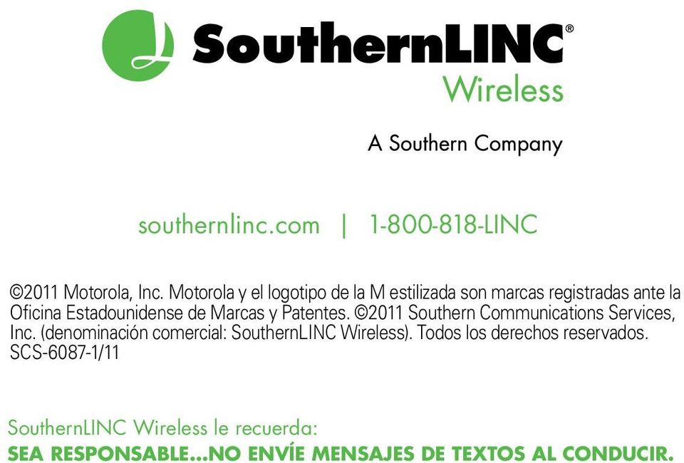 Marcas y Patentes. 2011 Southern Communications Services, Inc.