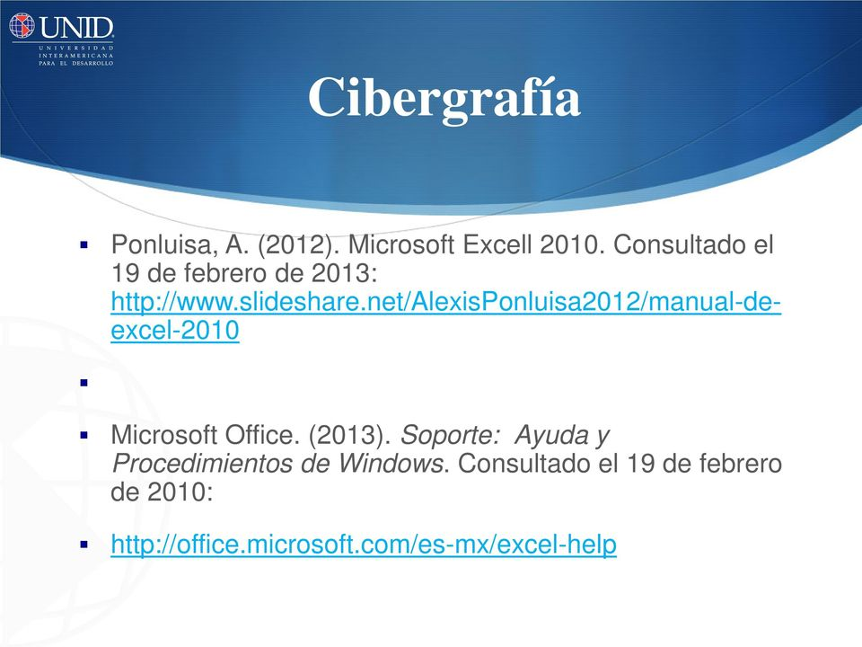 net/alexisponluisa2012/manual-deexcel-2010 Microsoft Office. (2013).
