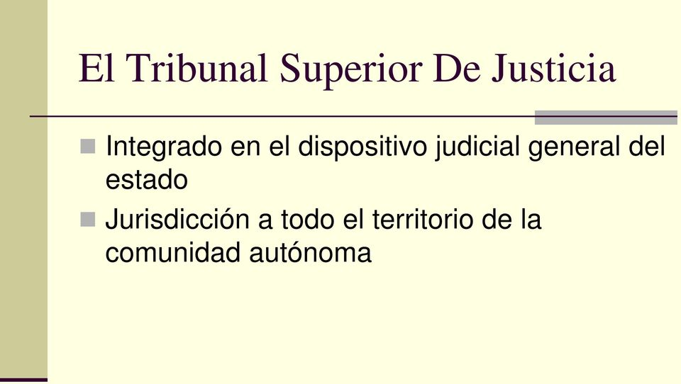 general del estado Jurisdicción a