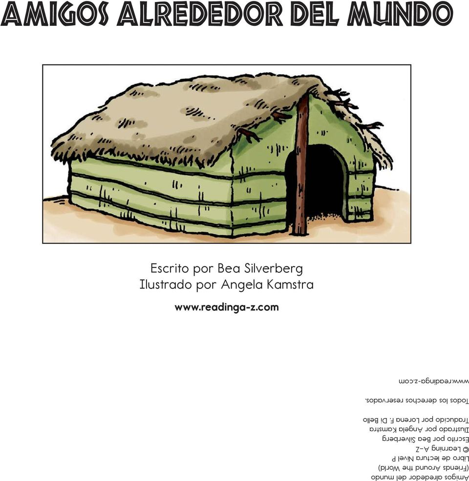 com Amigos alrededor del mundo (Friends Around the World) Libro de lectura Nivel P