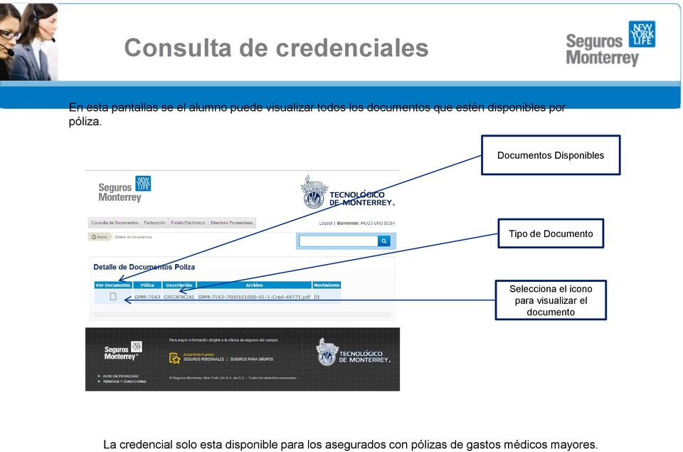 Documentos Disponibles Tipo de Documento Selecciona el icono para visualizar
