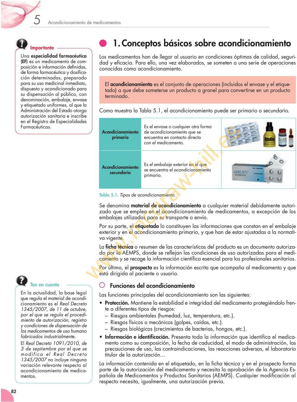 sanitaria e inscribe en el Registro de Especialidades Farmacéuticas.