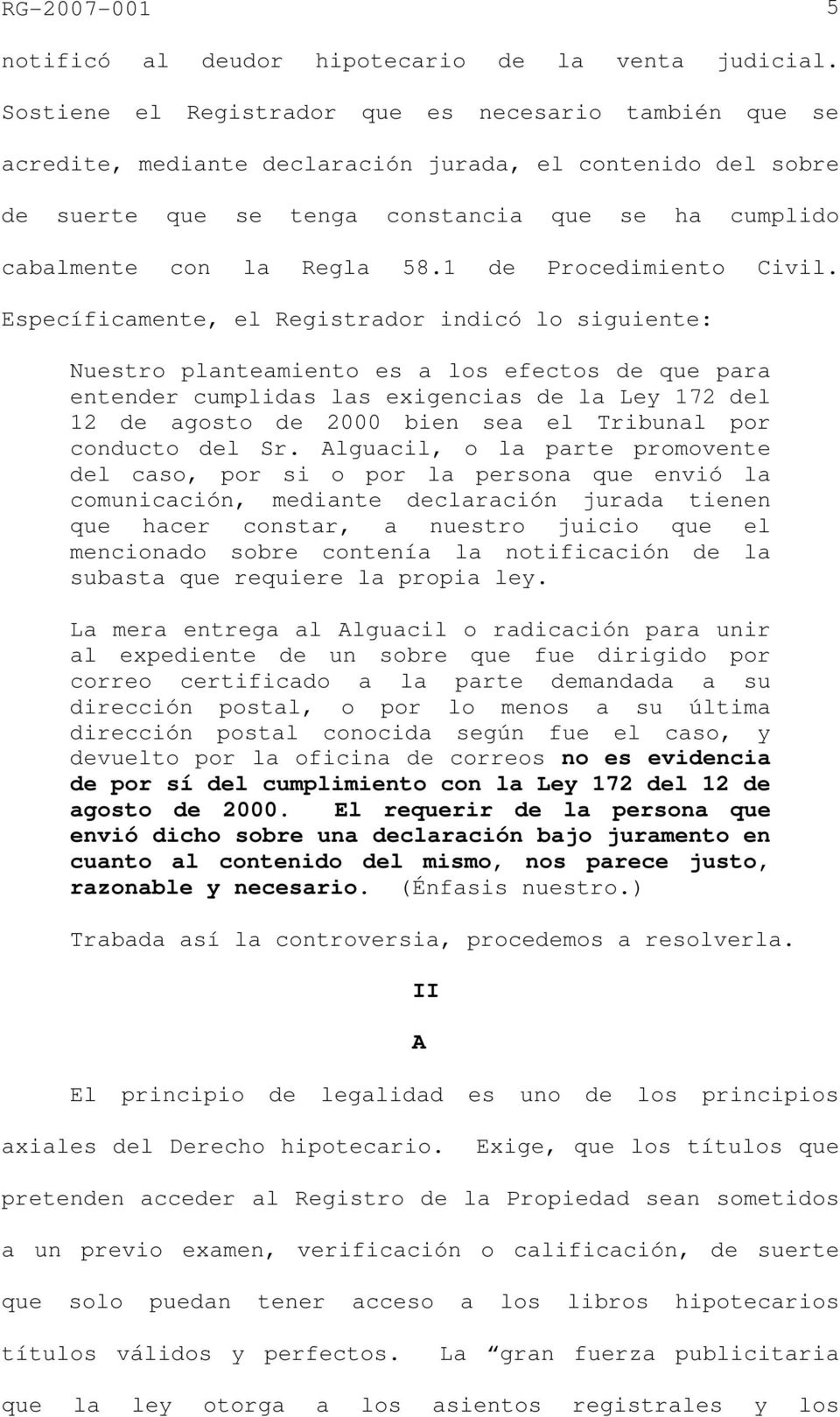 1 de Procedimiento Civil.