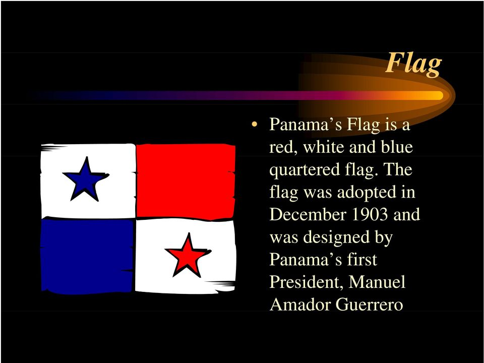The flag was adopted in December 1903 and