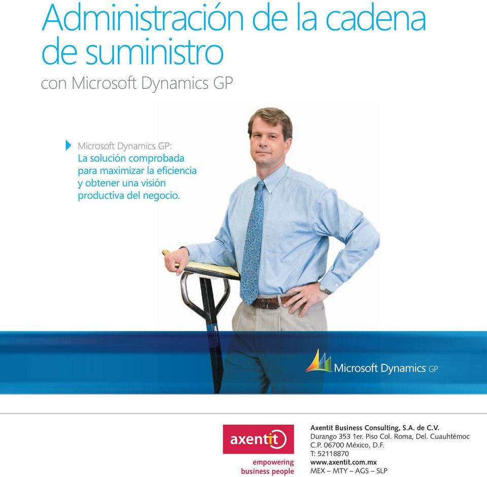 empowering business people Axentit Business Consulting, S.A. de C.V. Durango 353 1er.