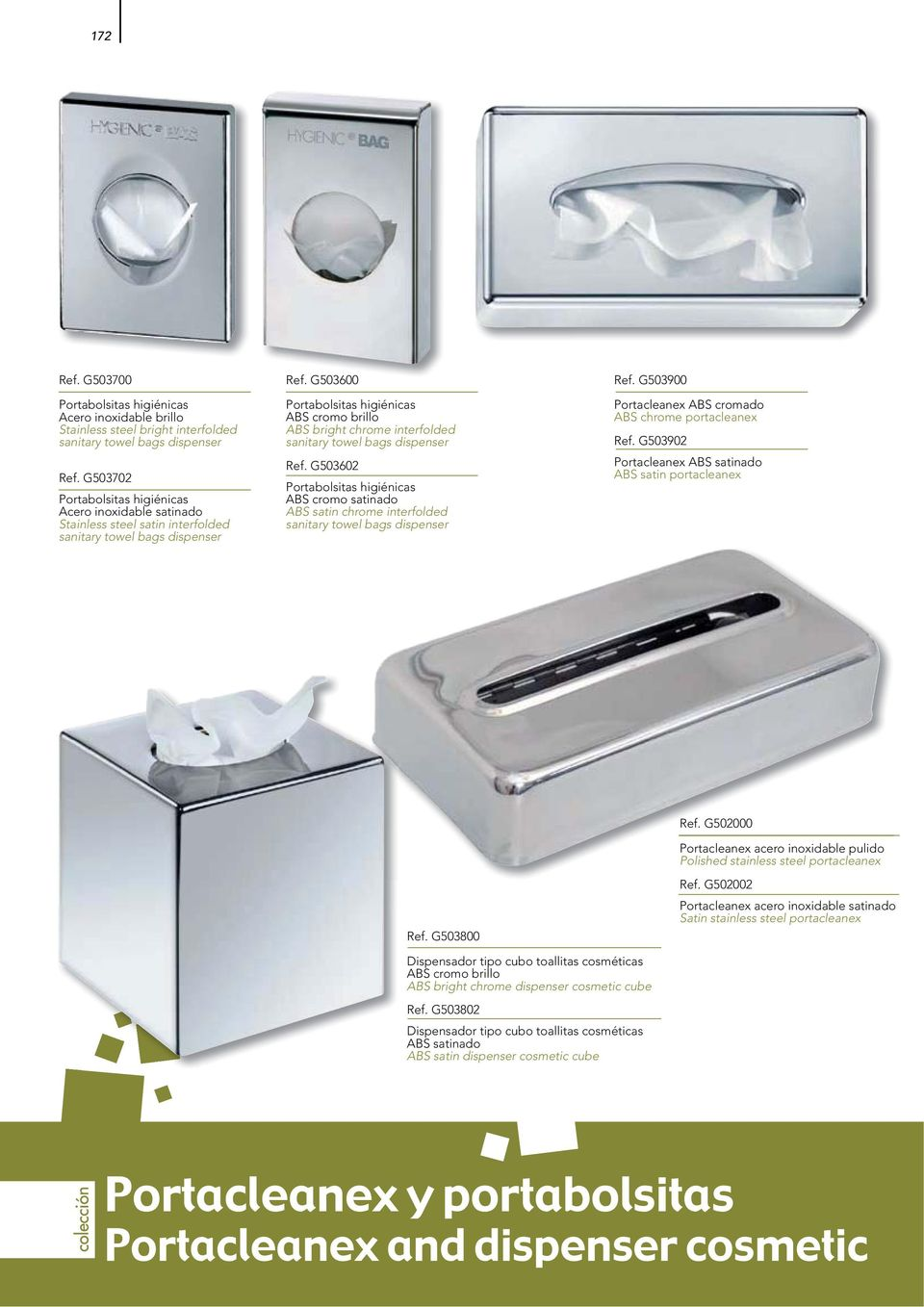 G503600 Portabolsitas higiénicas ABS cromo brillo ABS bright chrome interfolded sanitary towel bags dispenser Ref.