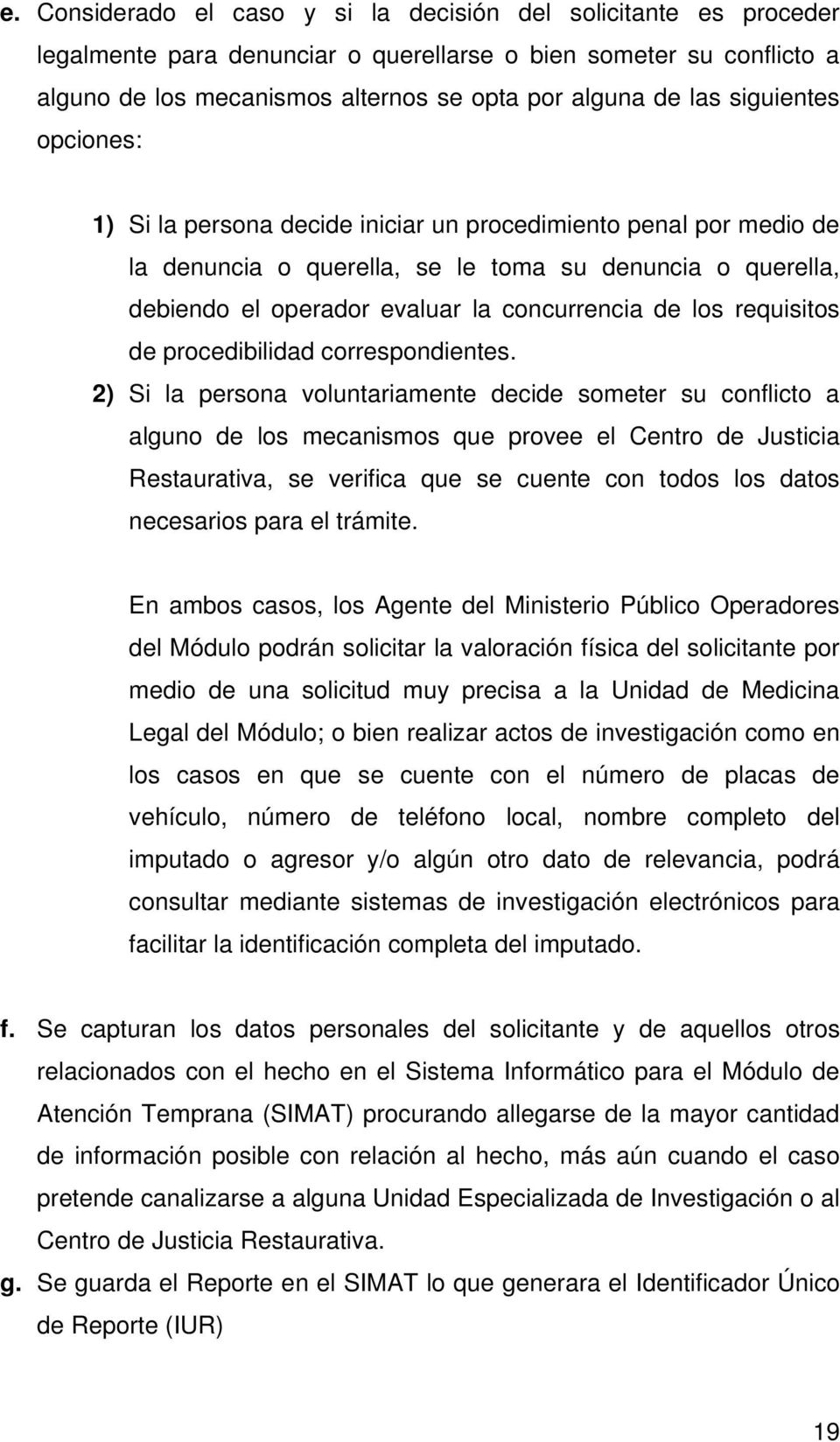 requisitos de procedibilidad correspondientes.