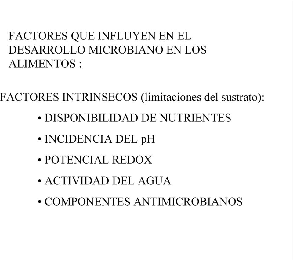 sustrato): DISPONIBILIDAD DE NUTRIENTES INCIDENCIA DEL