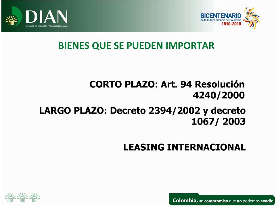 94 Resolución 4240/2000 LARGO PLAZO: