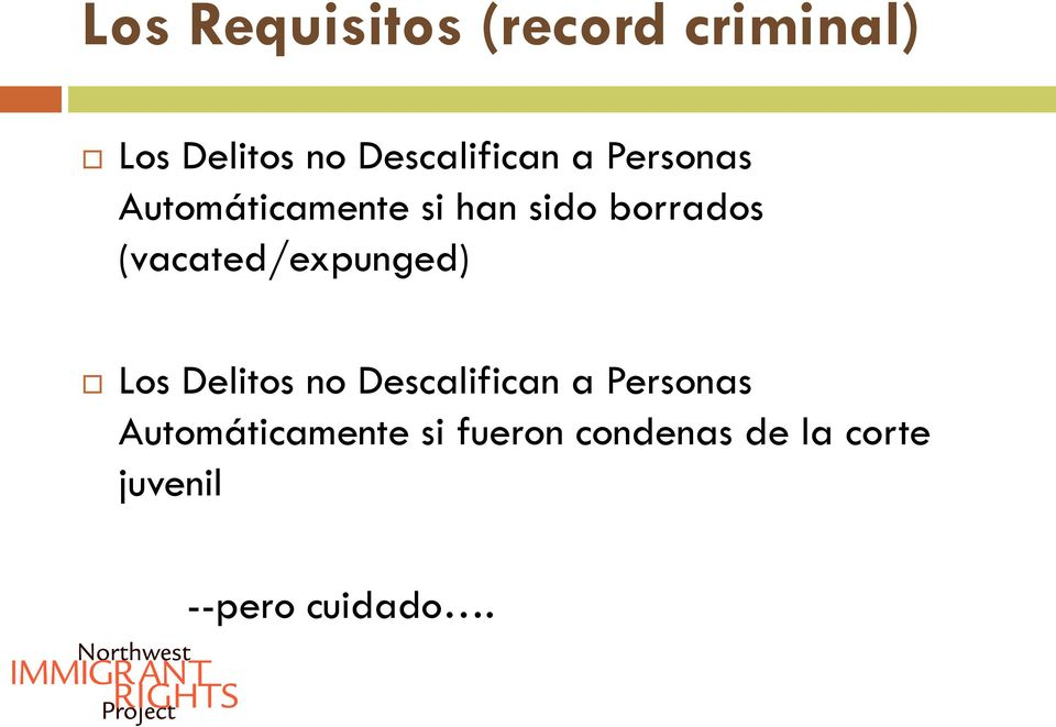 borrados (vacated/expunged) Los Delitos no Descalifican a