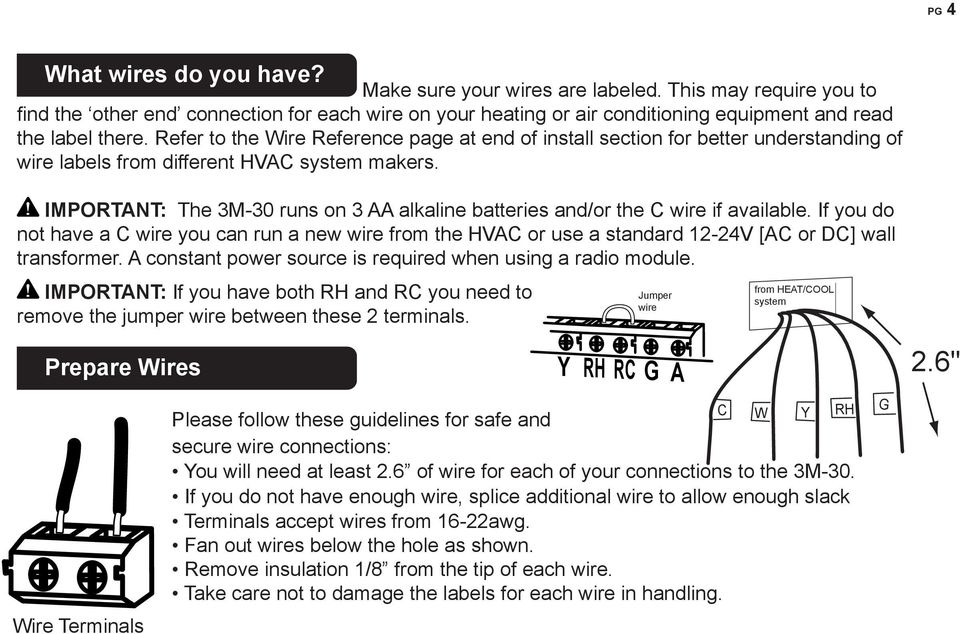 Refer to the ire Reference page at end of install section for better understanding of wire labels from different HVA system makers.