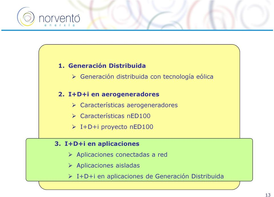I+D+i proyecto ned100 3.