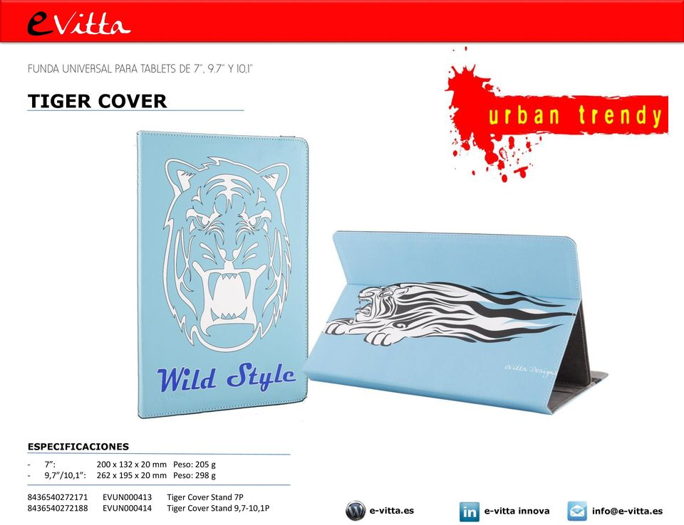 x 95 x 0 mm Peso: 98 g 84654077 EVUN0004 Tiger Cover Stand 7P