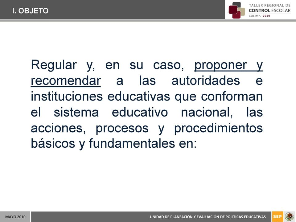 educativas que conforman el sistema educativo