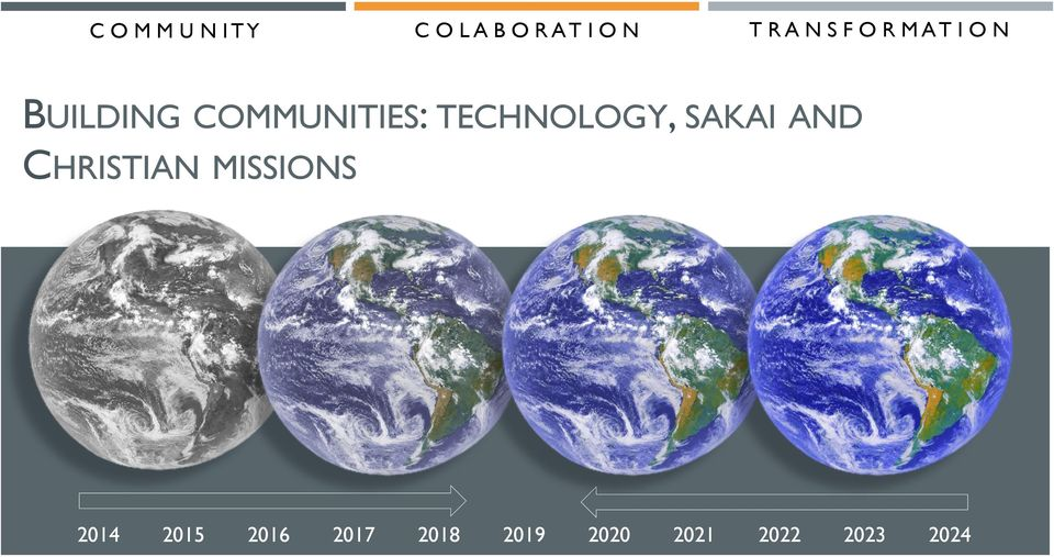 TECHNOLOGY, SAKAI AND CHRISTIAN MISSIONS