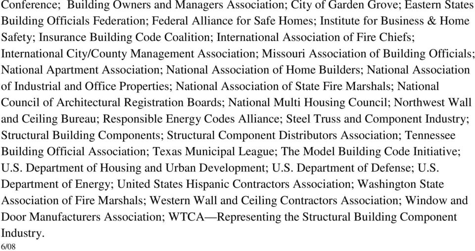 Association; National Association of Home Builders; National Association of Industrial and Office Properties; National Association of State Fire Marshals; National Council of Architectural