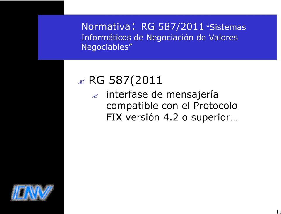 Negociables RG 587(2011 interfase de