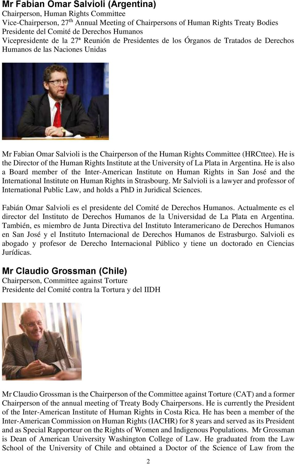 (HRCttee). He is the Director of the Human Rights Institute at the University of La Plata in Argentina.