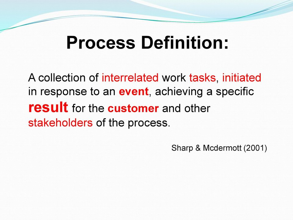 achieving a specific result for the customer and
