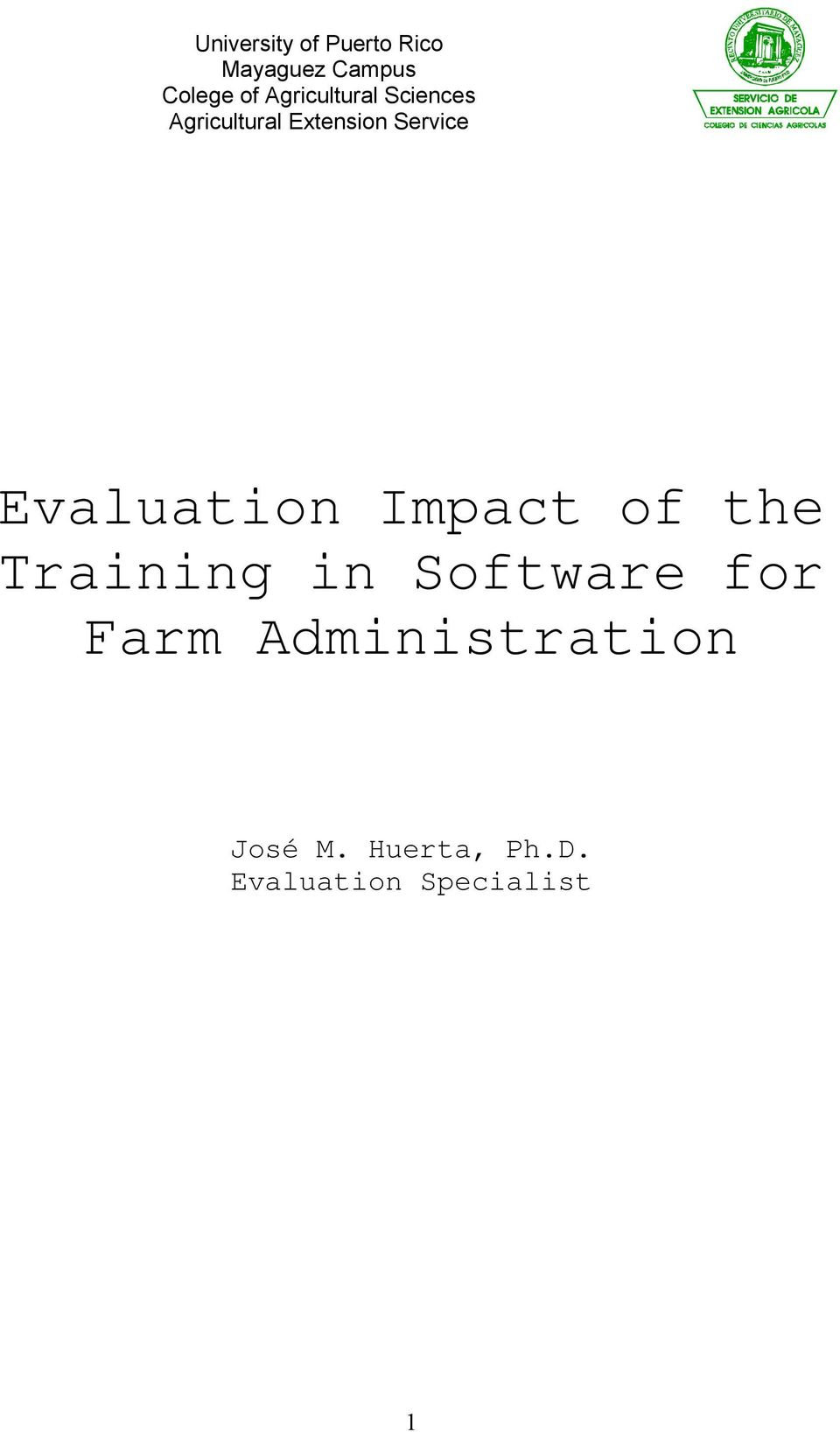 Evaluation Impact of the Training in Software for Farm