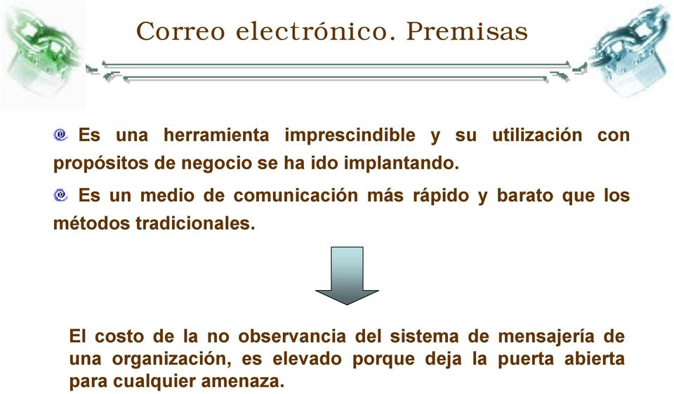 se ha ido implantando.