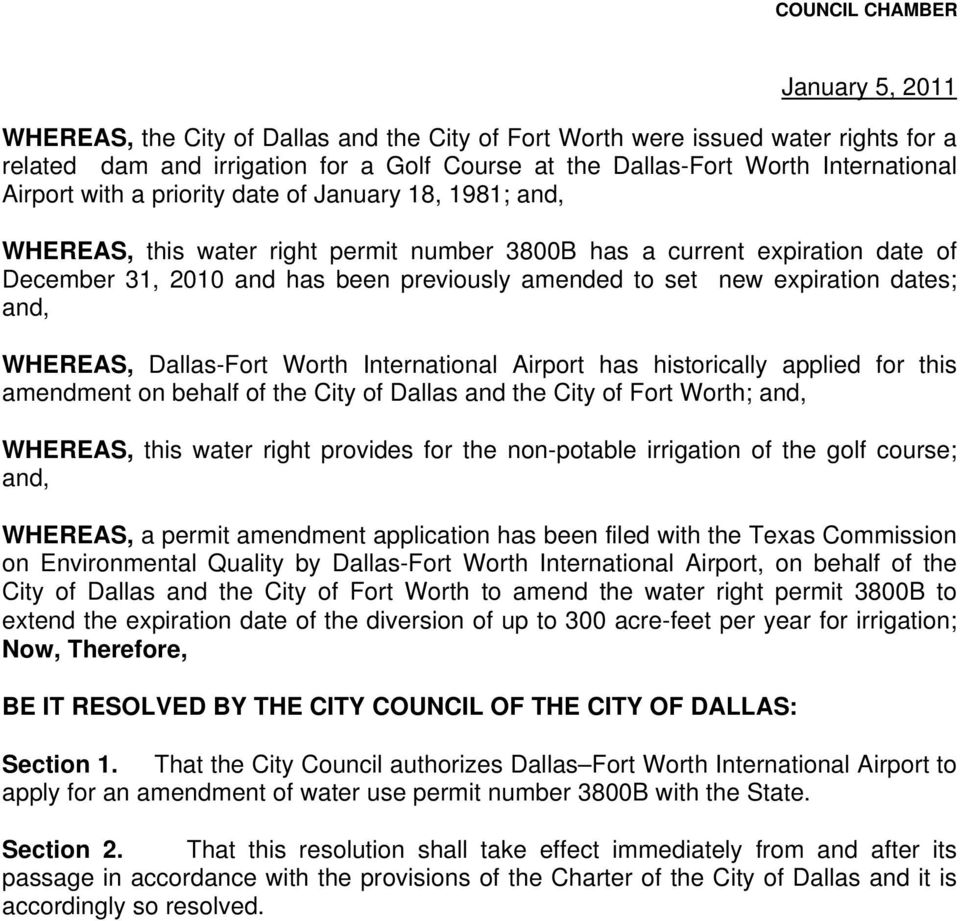 to set new expiration dates; and, WHEREAS, Dallas-Fort Worth International Airport has historically applied for this amendment on behalf of the City of Dallas and the City of Fort Worth; and,