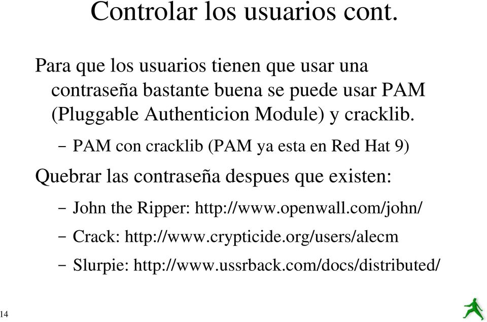 Authenticion Module) y cracklib.