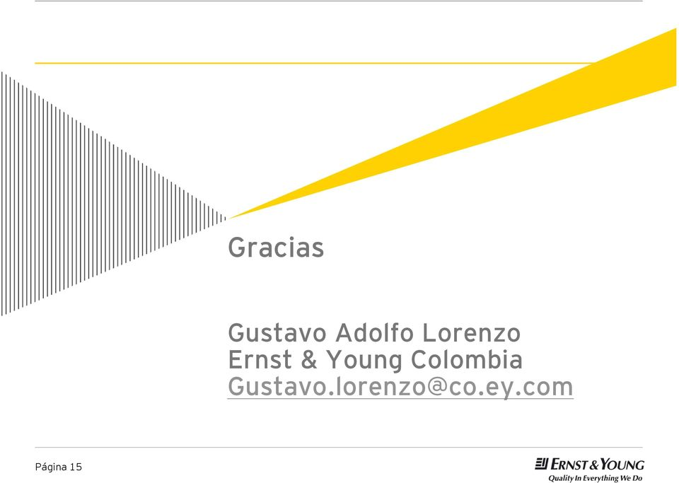 Colombia Gustavo.