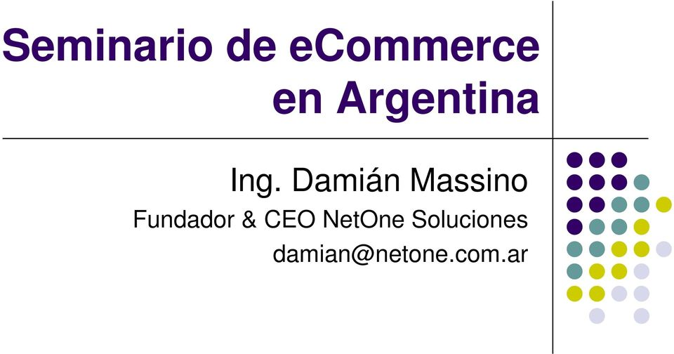 Damián Massino Fundador &