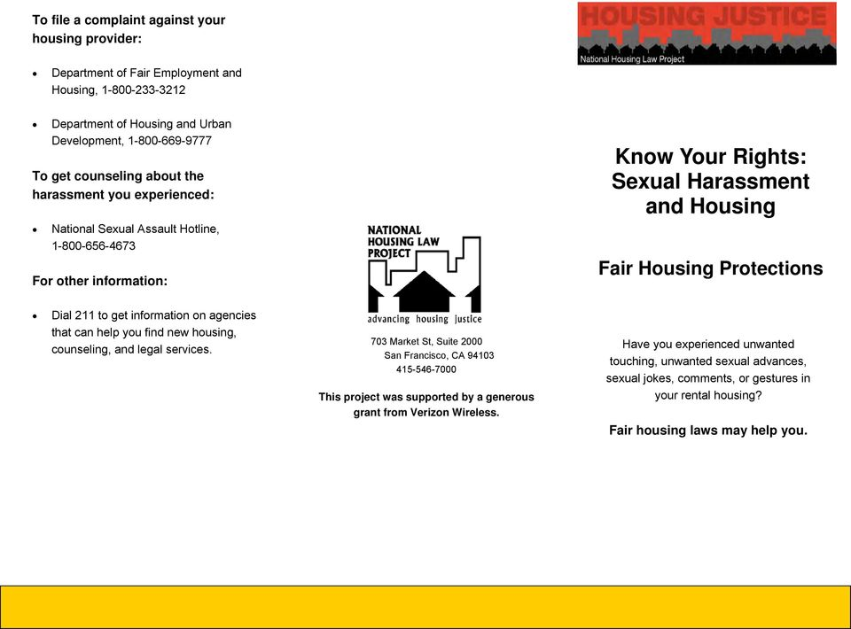 to get information on agencies that can help you find new housing, counseling, and legal services.