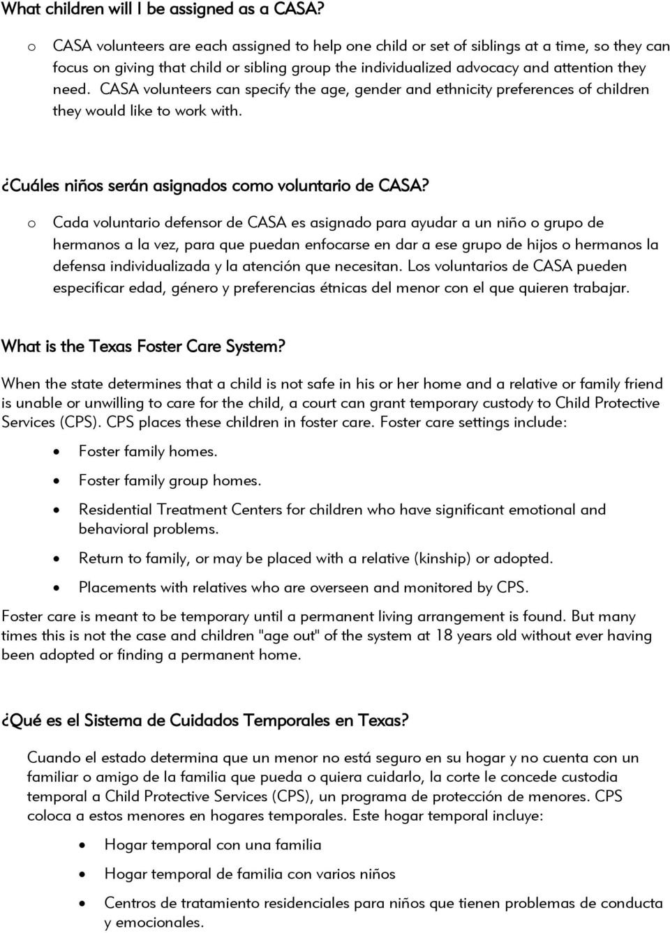 CASA vlunteers can specify the age, gender and ethnicity preferences f children they wuld like t wrk with. Cuáles niñs serán asignads cm vluntari de CASA?