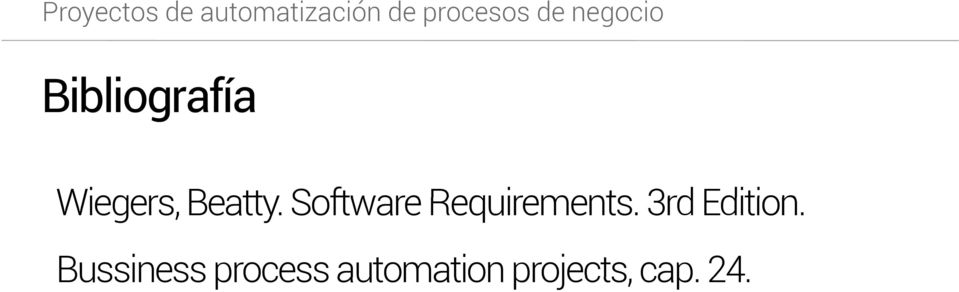 Software Requirements. 3rd Edition.