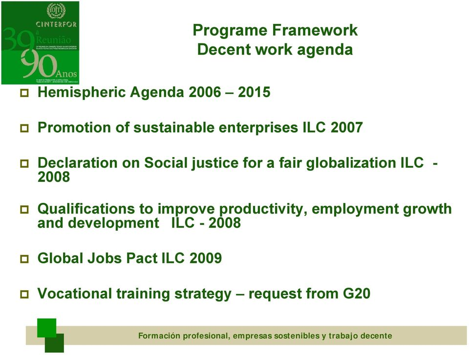 Qualifications to improve productivity, employment growth and development ILC - 2008 Global Jobs